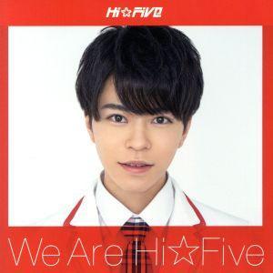 We are Hi☆Five(林拓磨盤)/Hi☆Five