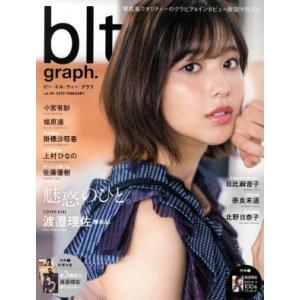blt graph.(vol.40) B.L.T.MOOK/東京ニュース通信社(その他)