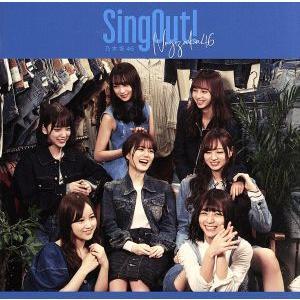 Sing Out!(TYPE−D)(Blu−ray Disc付)/乃木坂46