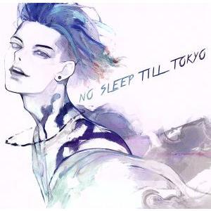 NO SLEEP TILL TOKYO(通常盤)/雅−MIYAVI−