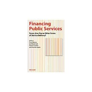 Financing Public Services Taxes,User Pay or Other ...