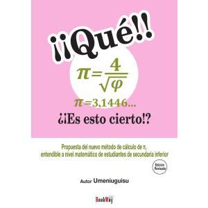 え!! π=4/√φ=3.1446... これ本当!?(改訂版)〔スペイン語版〕/梅にウグイス
