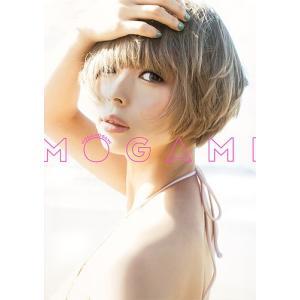 MOGAMI 最上もが2nd写真集/桑島智輝