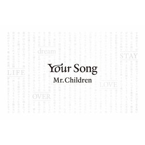 Your Song/Mr.Children