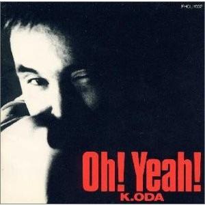 K.ODA Oh!Yeah!|brainpower