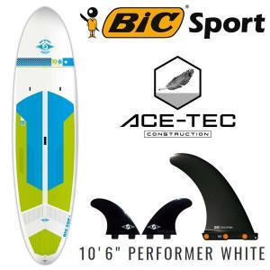 取り寄せ商品 2018 スタンドアップパドルボード Bic / ビック SUP 10'6 ×31.5 PERFORMER ACE-TEC WHITE Ref:101247 営業所止め サップ|breakout