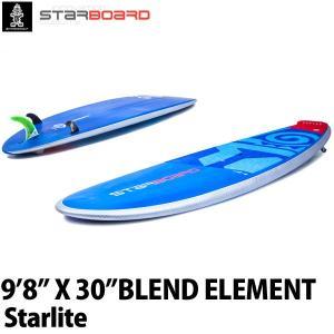取り寄せ商品 2019 STARBOARD SUP 9'8X30 BLEND ELEMENT STARLITE スターボード ブレンド エレメント サップ スタンドアップパドルボード 営業所止め|breakout