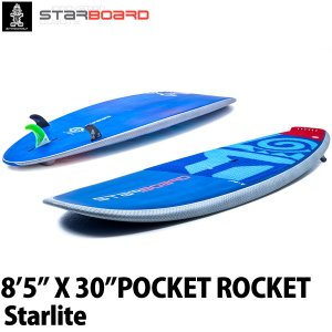 取り寄せ商品 2019 STARBOARD SUP 8'5X30 POCKET ROCKET STARLITE スターボード ポケットロケット サップ スタンドアップパドルボード 営業所止め|breakout