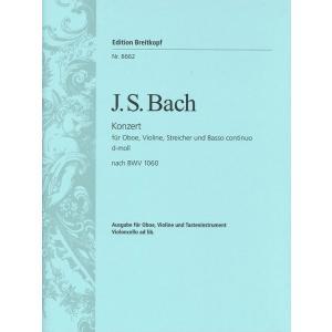 輸入楽譜/アンサンブル/バッハ:オーボエとヴァイオリンのための協奏曲 ニ短調 BWV 1060 に基づく復元作品