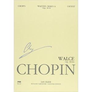 輸入楽譜/ピアノ/ショパン:11 ワルツ集 Op.18-64(生前に出版された作品)/エキエル版