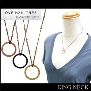 LOVE NAIL TREE ラブネイルツリー RING NECK リングネックレス アクセサリー ネック 【メール便発送で送料無料】【クリアランスセール】|buddy-stl