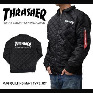 エントリーでポイント10倍/ THRASHER (スラッシャー) MAG QUILTING MA-1 TYPE JACKET キルティングジャケット フライトジャケット ナイロンジャケット メンズ