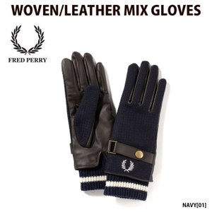 フレッドペリー FRED PERRY 手袋 WOVEN/LEATHER MIX GLOVES メンズ...