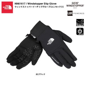 THE NORTH FACE NN61617 Windstopper Etip Glove / ウインドストッパーイーチップグローブ(ユニセックス) bussel