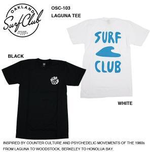 【OAKLAND SURF CLUB】LAGUNA TEE / オークランドサーフクラブ ラグナ Tシャツ|bussel