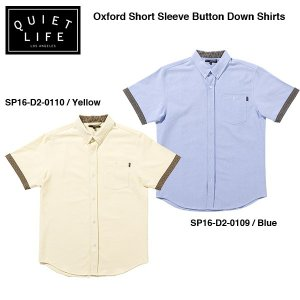 ★THE QUIET LIFE★ Oxford Short Sleeve Button Down / クワイエットライフ 2016 SPRING MODEL|bussel