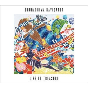 CHURASHIMA NAVIGATOR「LIFE IS TREASURE」 |campus-r-store