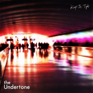 The Undertone / 「Keep It Tight」|candysoulstore