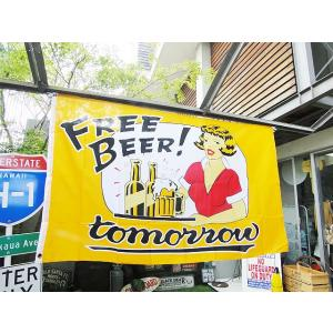 ビール無料!・・・・ただし明日ね!のビッグサイズフラッグ アメリカ雑貨 アメリカン雑貨|candytower