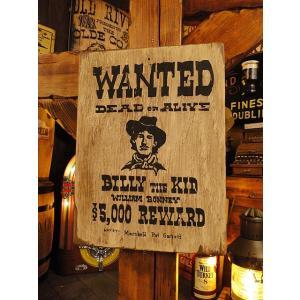西部のお尋ね者ポスターの木製看板(ビリーザキッド) アメリカ雑貨 アメリカン雑貨 candytower