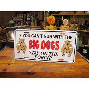 うちの玄関の猛犬注意!のライセンスプレート(BIG DOGS) アメリカ雑貨 アメリカン雑貨|candytower