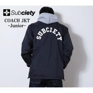 サブサエティ コーチジャケット Subciety COACH JKT-Junior-|captain79