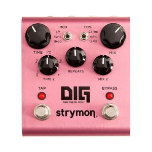 strymon DIG デュアルデジタルディレイ|captone