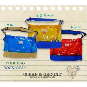 Ocean&Ground オーシャンアンドグラウンド プールバッグ ROCKAWAY|caramelmama