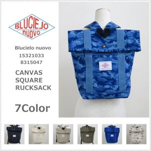 BLUCIELO nuovo ブルチェーロ ヌオーヴォ  キャンバス地スクウェア リュックサック 15321033 8315047 男女兼用|centas