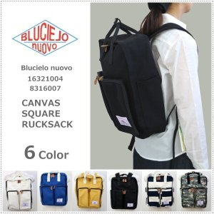 BLUCIELO nuovo ブルチェーロ ヌオーヴォ   キャンバス地 スクウェア リュックサック  16321004|centas
