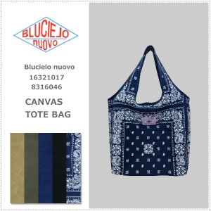 BLUCIELO nuovo ブルチェーロ ヌオーヴォ  キャンバス トートバッグ  16321017 |centas