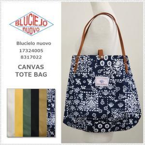 BLUCIELO nuovo ブルチェーロ ヌオーヴォ キャンバストートバッグ 17324005 CANVAS TOTE BAG|centas