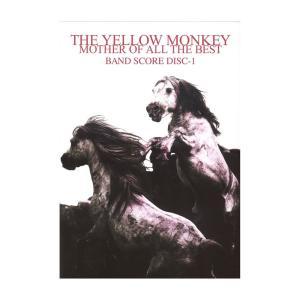 バンドスコア THE YELLOW MONKEY MOTHER OF ALL THE BEST BAND SCORE Disc-1 ケイエムピー