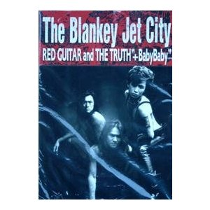 KMP The Blankey Jet City/Red Guitar&the Truth+Baby...