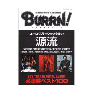 BURRN! PRESENTS ユーロ・スラッシュ・メタルの源流 シンコーミュージック
