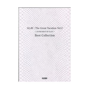 GLAY The Great Vacation Vol.2 〜SUPER BEST OF GLAY〜...