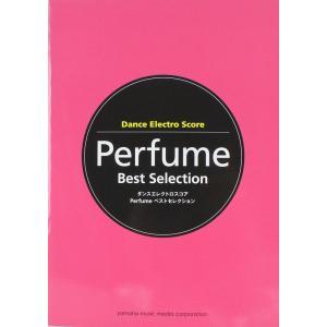 Perfume ベストセレクション ヤマハミュージックメディア