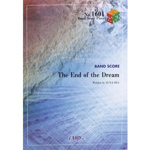 BP1601 The End of the Dream LUNA SEA バンドピース フェアリー