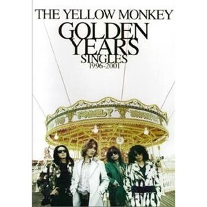 KMP The Yellow Monkey/golden years singles 1996-2001/バンドスコア