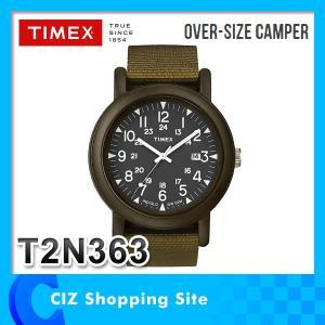 時計 腕時計 TIMEX(タイメックス) OVER-SIZE CAMPER オーバーサイズ キャンパー 腕時計 メンズ T2N363|ciz
