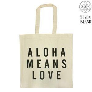 ハワイ バッグ おしゃれ 雑貨 SEVEN ISLAND キャンバス トートバッグ Aloha Means Love 可愛い 英字|clara-hawaii