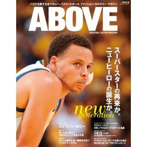 ABOVE ISSUE 06が入荷!!  圧倒的なビジュアルでお届けする新感覚バスケットボールカルチ...