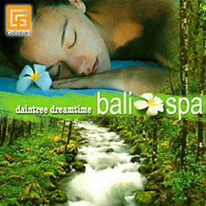 ヒーリング系   daintree dreamtime bali spa(CD)   ヒーリングCD バリ 音楽 CD ガムラン 試聴OK メール便対応可|cocobari