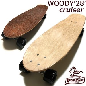 WOODY PRESS 28 CRUISER ウッディープレス 28inchクルーザー コンプリートモデル|collc