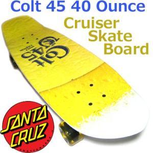 特価 Santa Cruz Colt 45 40 Ounce Cruzer Skateboard (31x8.5-Inch)  サンタクルズ クルーザー スケートボード|collc
