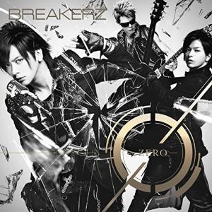 (CD)0-ZERO- 通常盤) / BREAKERZ(ブレイカーズ  (管理:531465) collectionmall
