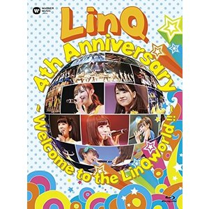 LinQ 4th ANNIVERSARY 〜 Welcome to the LinQworld !! 〜 [Blu-ray] / (管理:257033)|collectionmall