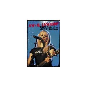 アヴリル・ラヴィーン ボーンズ・ツアー2005 ライヴ・アッ...