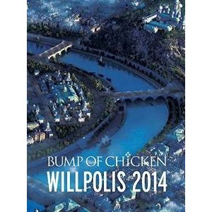 BUMP OF CHICKEN WILLPOLIS 2014(初回限定盤) [Blu-ray](管理:255157)|collectionmall