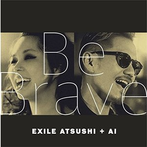 (CD)Be Brave(CD+DVD) / EXILE ATSUSHI+AI  (管理:531694) collectionmall